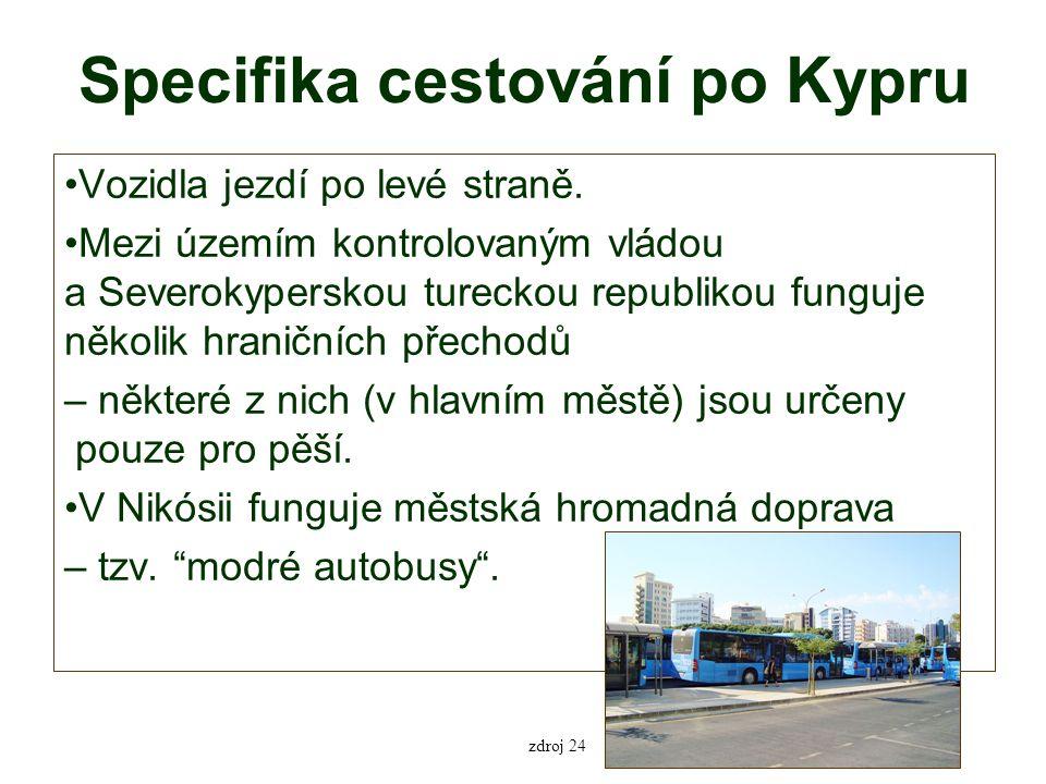 Specifika cestování po Kypru Vozidla jezdí po levé straně.
