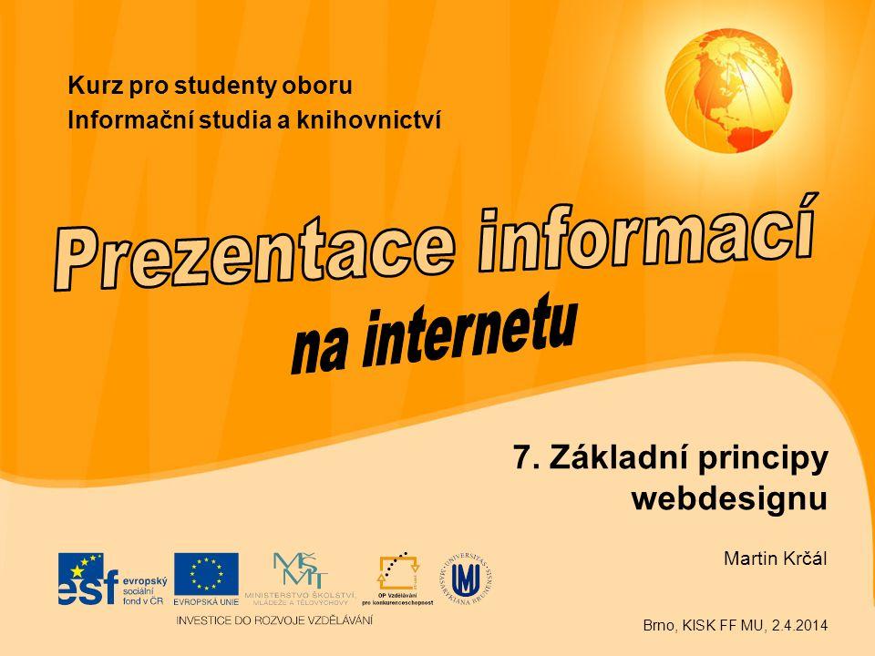 Kurz pro studenty oboru Informační studia a knihovnictví 7.