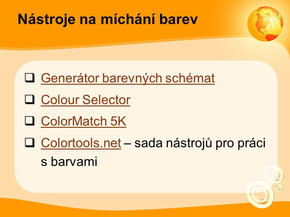 Nástroje na míchání barev  Generátor barevných schémat Generátor barevných schémat  Colour Selector Colour Selector  ColorMatch 5K ColorMatch 5K  Colortools.net – sada nástrojů pro práci s barvami Colortools.net