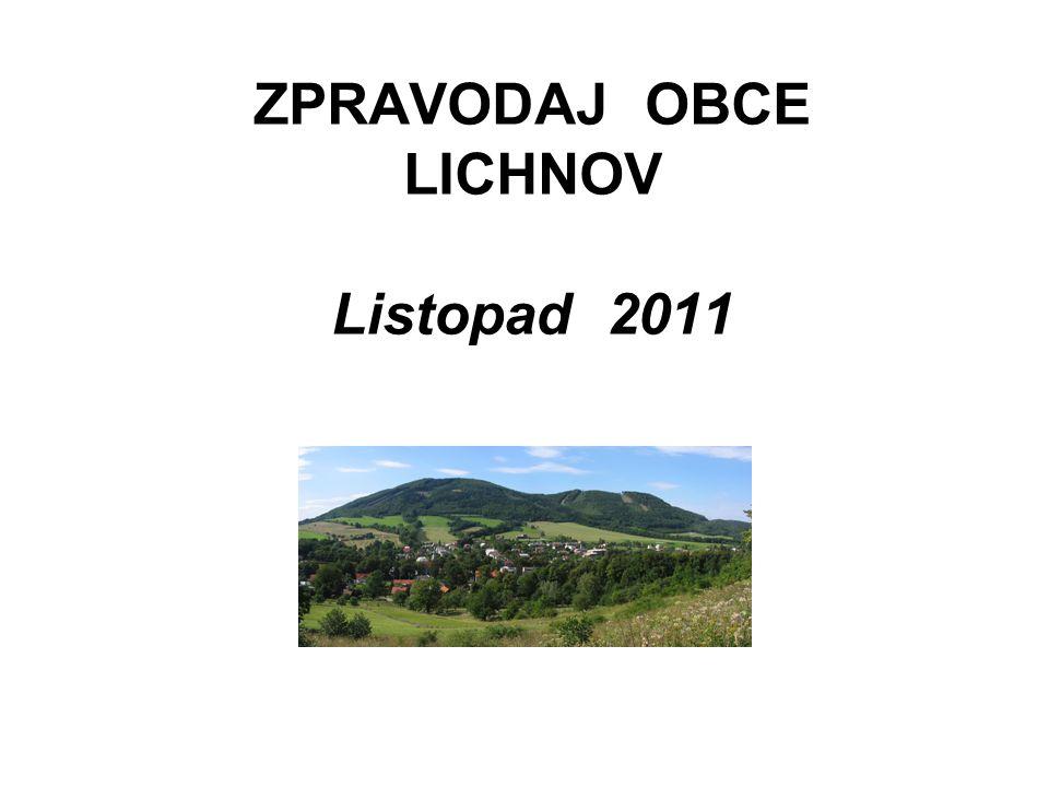 ZPRAVODAJ OBCE LICHNOV Listopad 2011