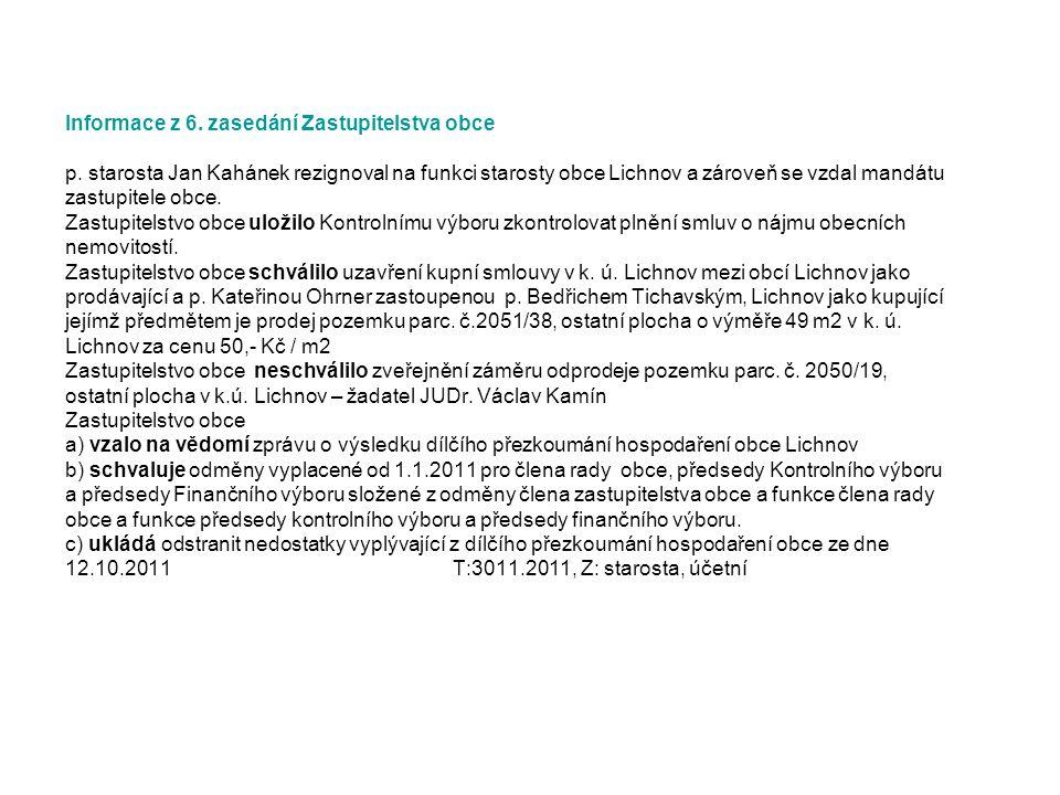 Informace z 6. zasedání Zastupitelstva obce p.