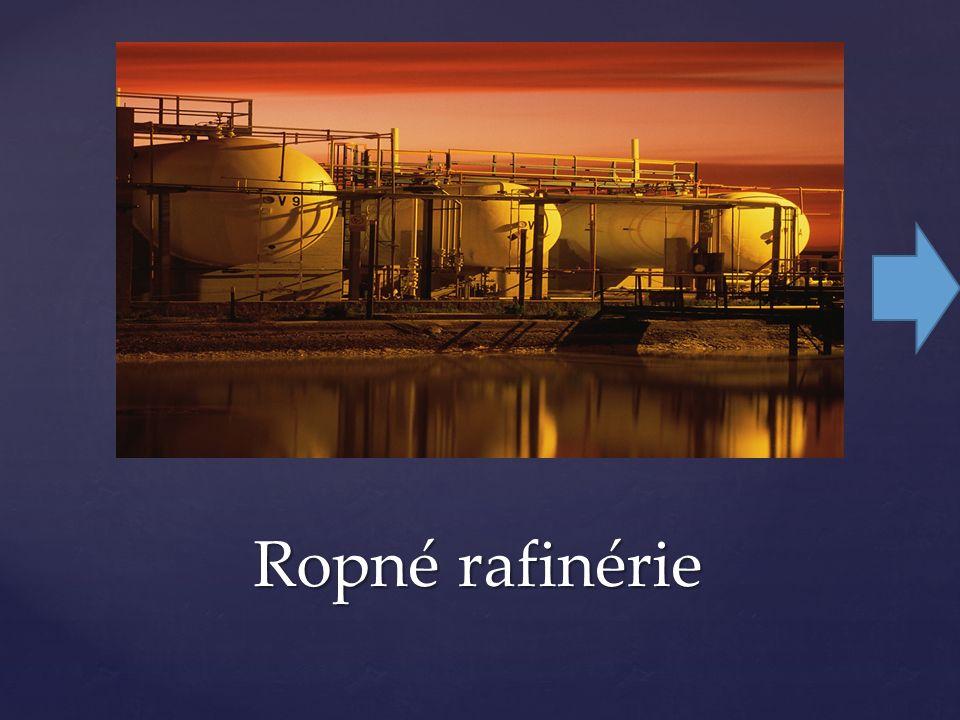 Ropné rafinérie