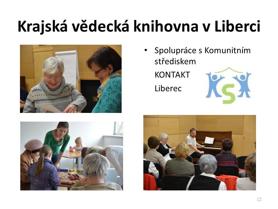 Krajská vědecká knihovna v Liberci Spolupráce s Komunitním střediskem KONTAKT Liberec 12