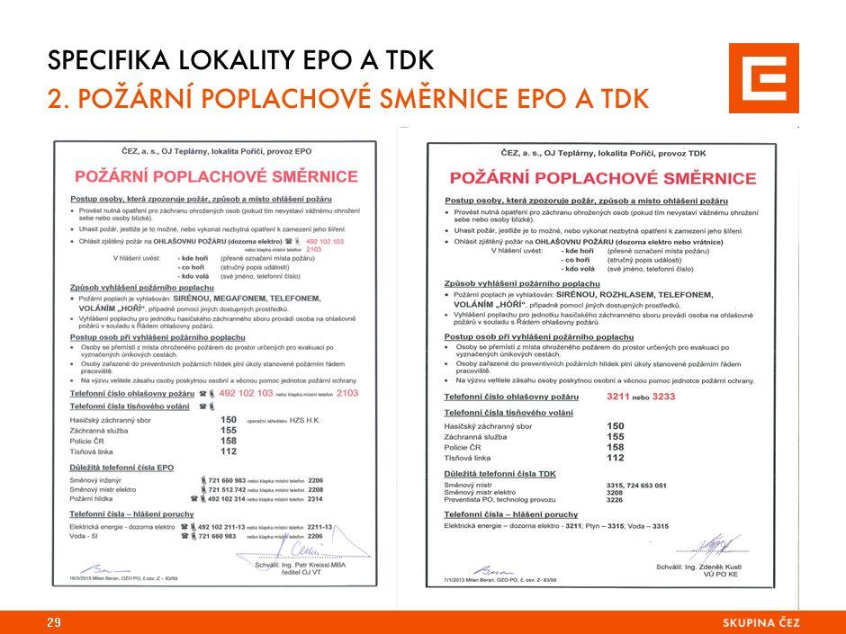 SPECIFIKA LOKALITY EPO A TDK 2. POŽÁRNÍ POPLACHOVÉ SMĚRNICE EPO A TDK 29