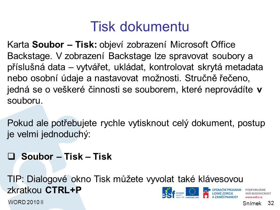 WORD 2010 II Chcete-li aktuální dokument uložit jako šablonu pro další dokumenty: Soubor - Uložit jako – (kde typ je) Šablona aplikace Word Aby se šablona zobrazovala při vytváření nového dokumentu mezi ostatními šablonami, musíte vybrat jako úložiště složku Šablony, která se v dialogovém okně pro ukládání nabízí v levém sloupci Microsoft Word – Šablony.