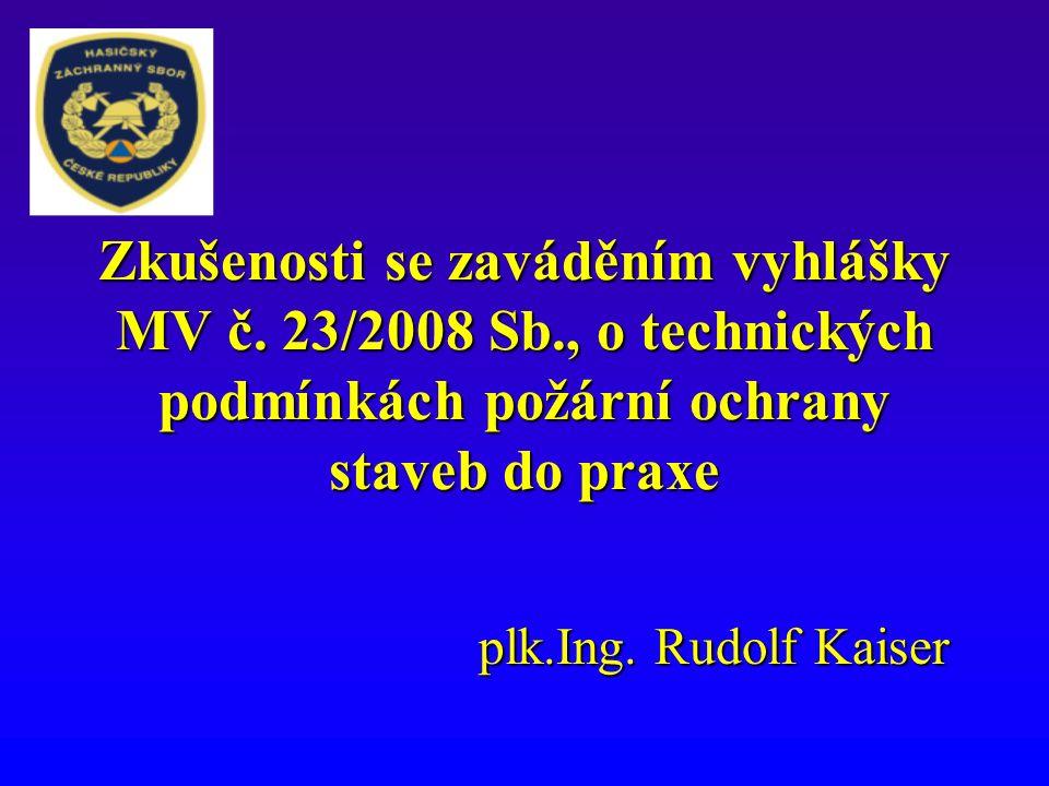 Zkušenosti se zaváděním vyhlášky MV č.