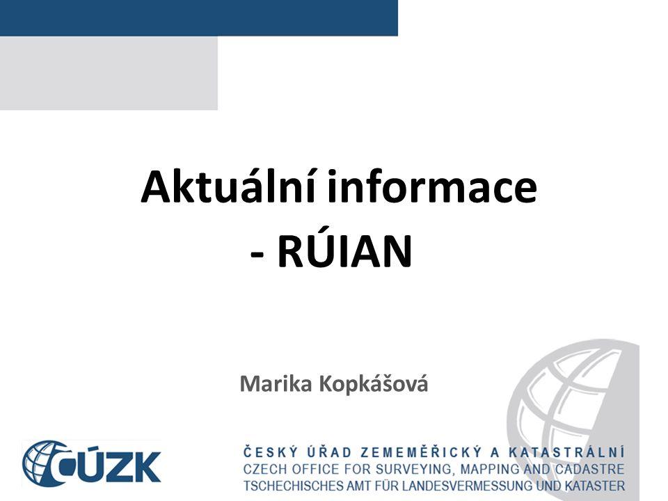 Obsah 1) novinky RÚIAN/ISÚI/VDP (změny 2015, 2016) 2) připravované změny v legislativě (vazba na RÚIAN) 3) kontrola výkonu přenesené působnosti v oblasti zápisu údajů do RÚAIN