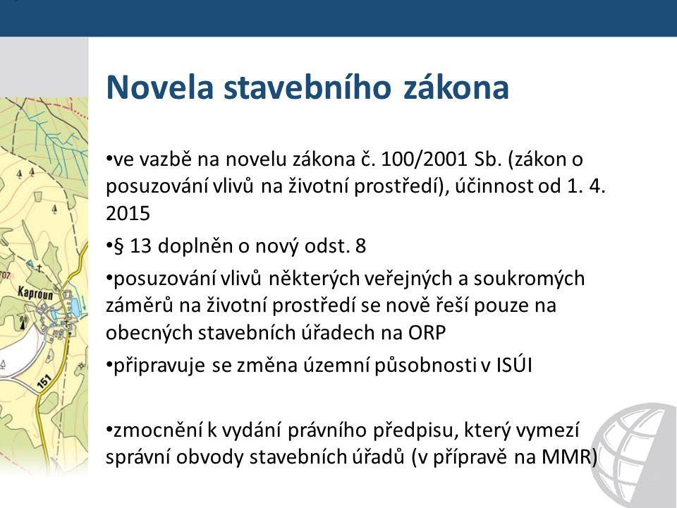 Novela stavebního zákona ve vazbě na novelu zákona č.
