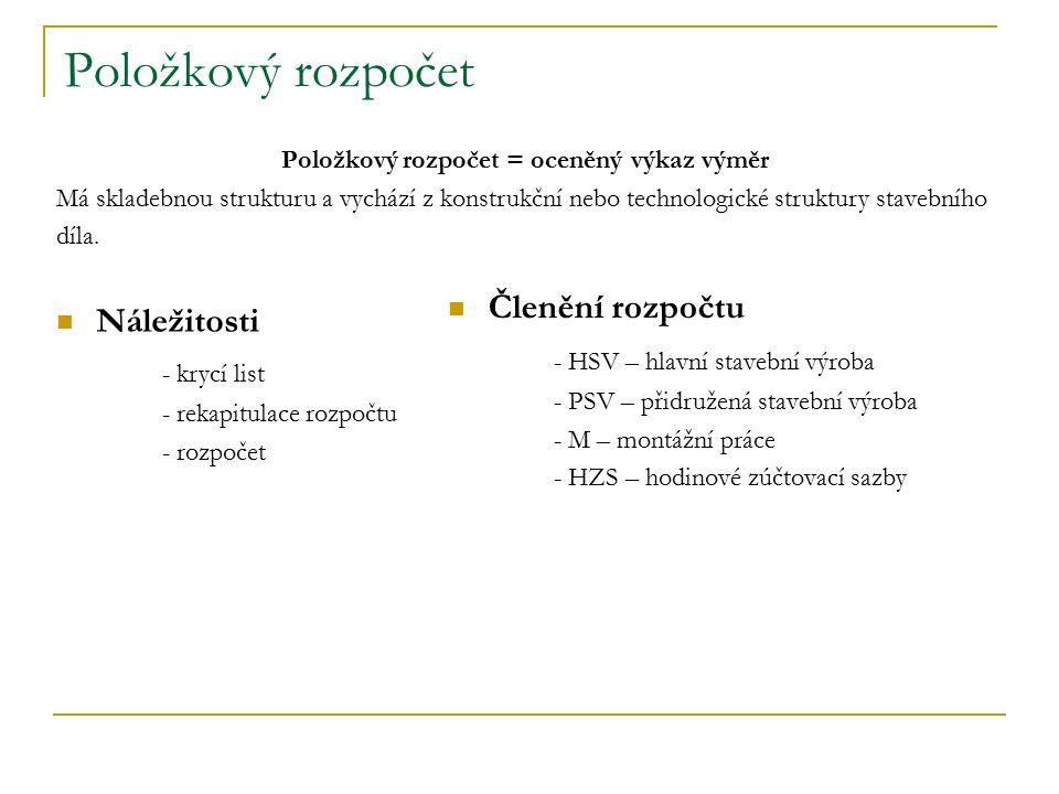 Položkový rozpočet - krycí list Krycí list - základní údaje o stavbě - ZRN - NUS (VRN) - DRN - PO