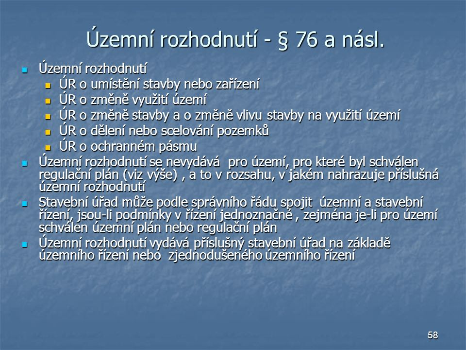 58 Územní rozhodnutí - § 76 a násl.