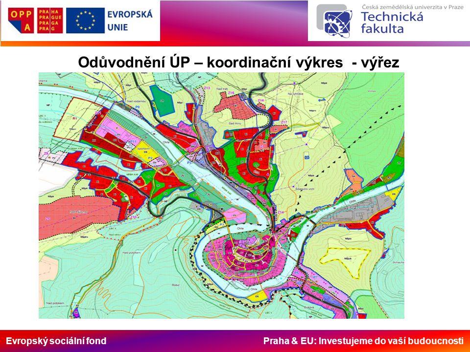 Evropský sociální fond Praha & EU: Investujeme do vaší budoucnosti Odůvodnění ÚP – koordinační výkres - výřez
