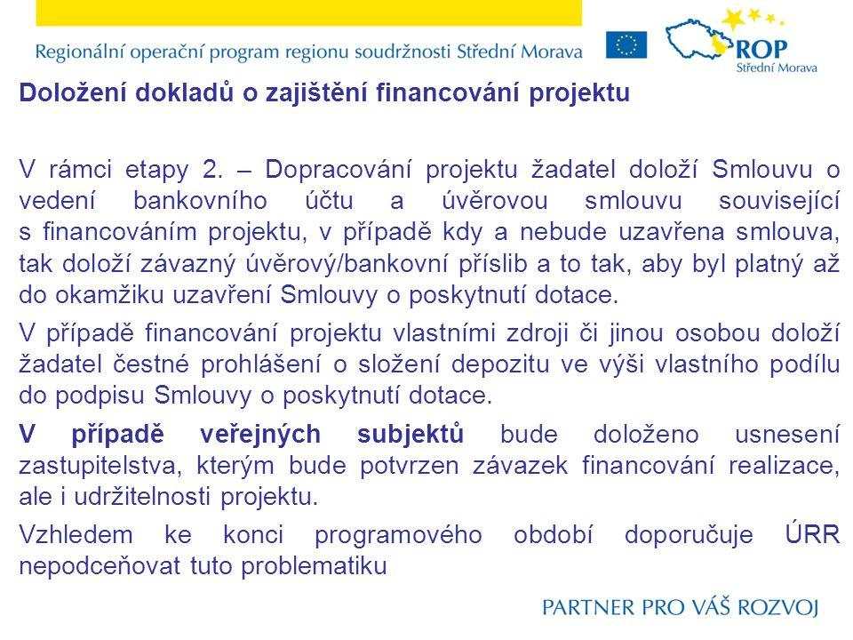 Doložení dokladů o zajištění financování projektu V rámci etapy 2.