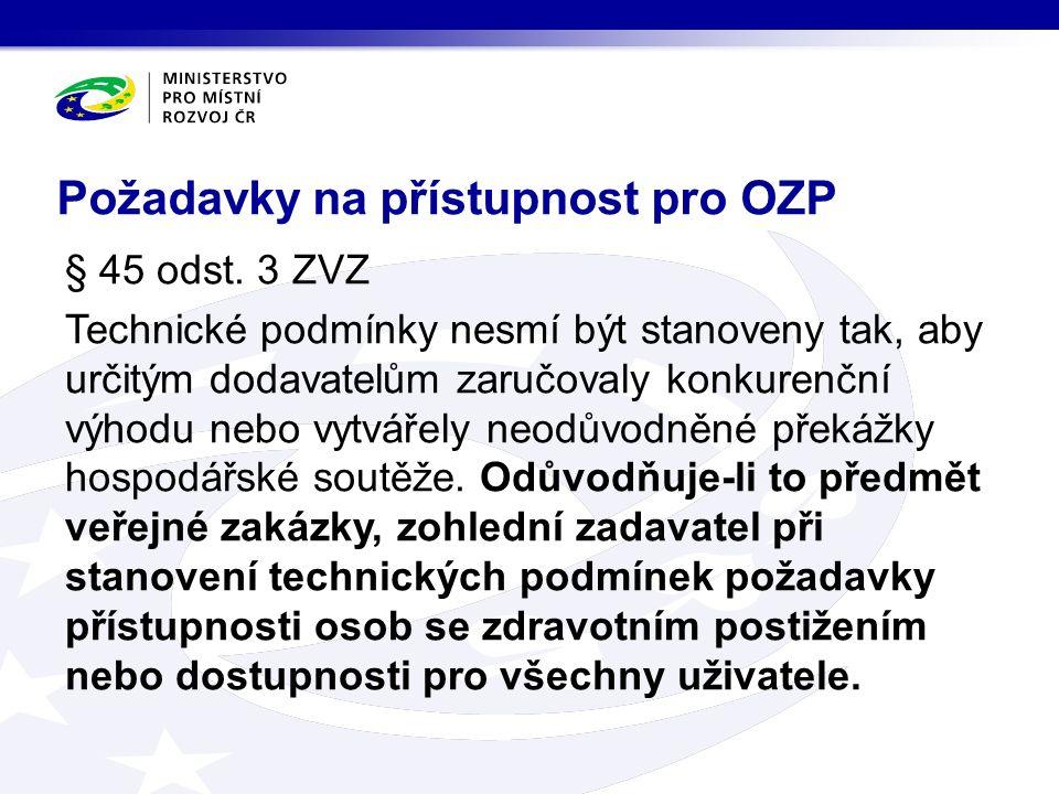 Požadavky na přístupnost pro OZP § 45 odst.