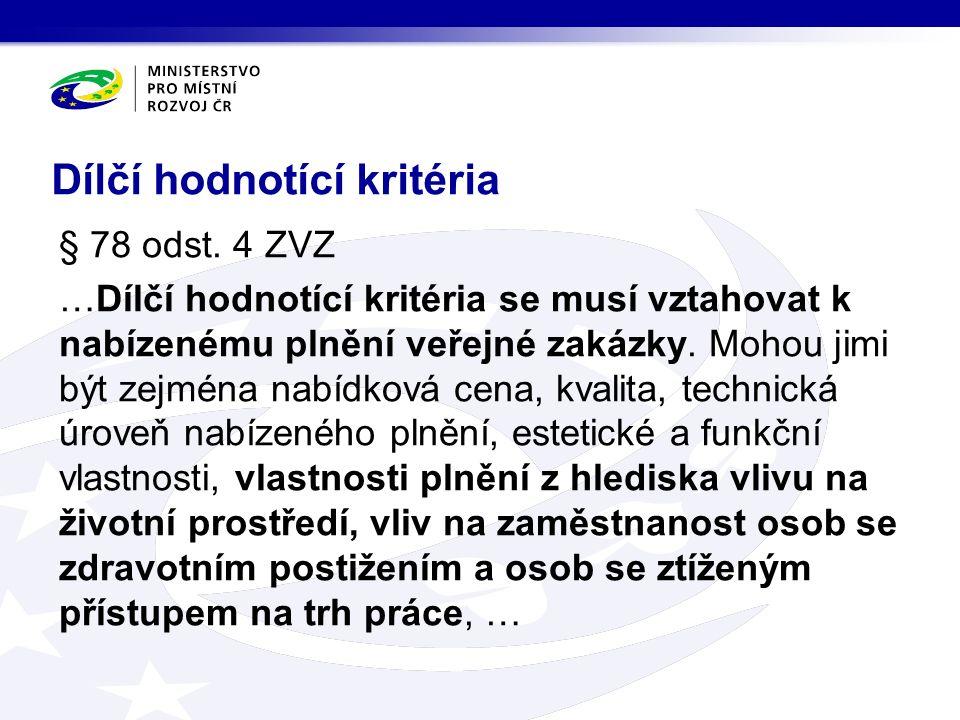 Dílčí hodnotící kritéria § 78 odst.