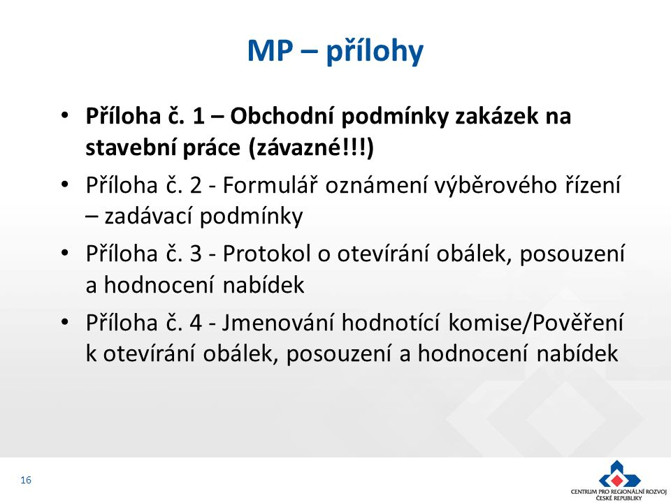 Příloha č. 1 – Obchodní podmínky zakázek na stavební práce (závazné!!!) Příloha č.