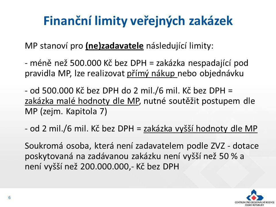MP stanoví pro (ne)zadavatele následující limity: - méně než 500.000 Kč bez DPH = zakázka nespadající pod pravidla MP, lze realizovat přímý nákup nebo objednávku - od 500.000 Kč bez DPH do 2 mil./6 mil.