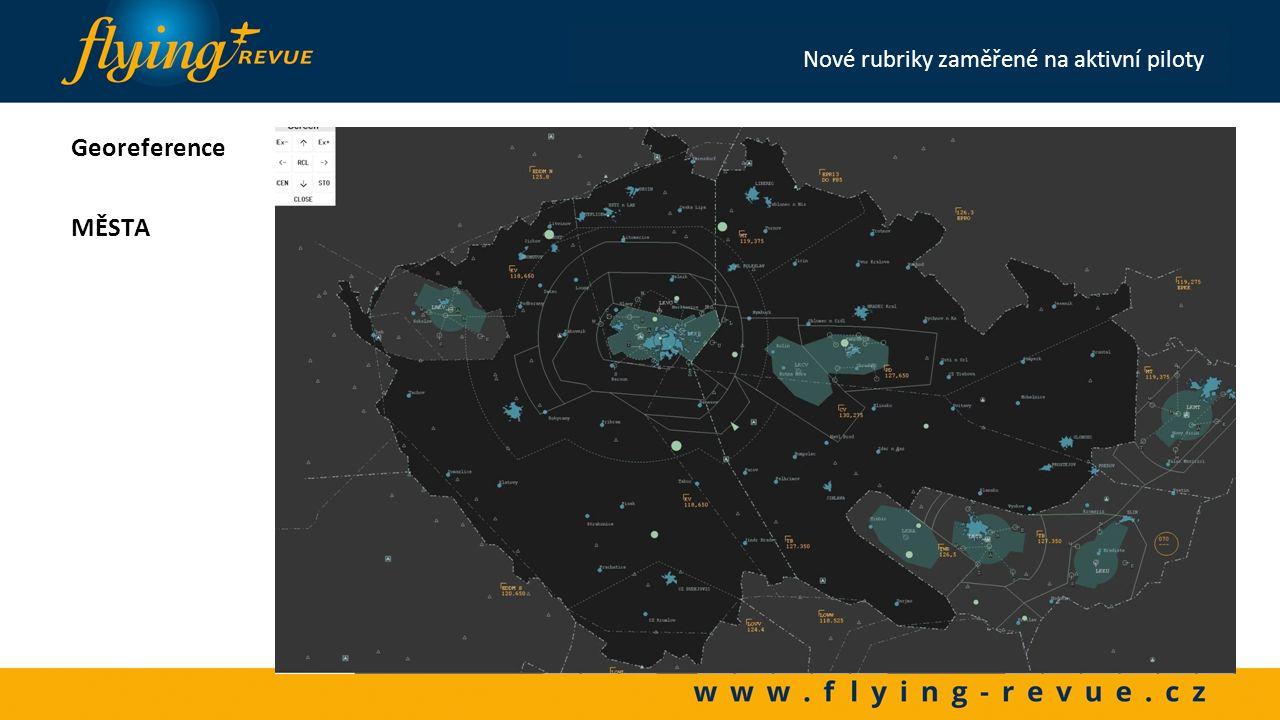Georeference ŘEKY Nové rubriky zaměřené na aktivní piloty