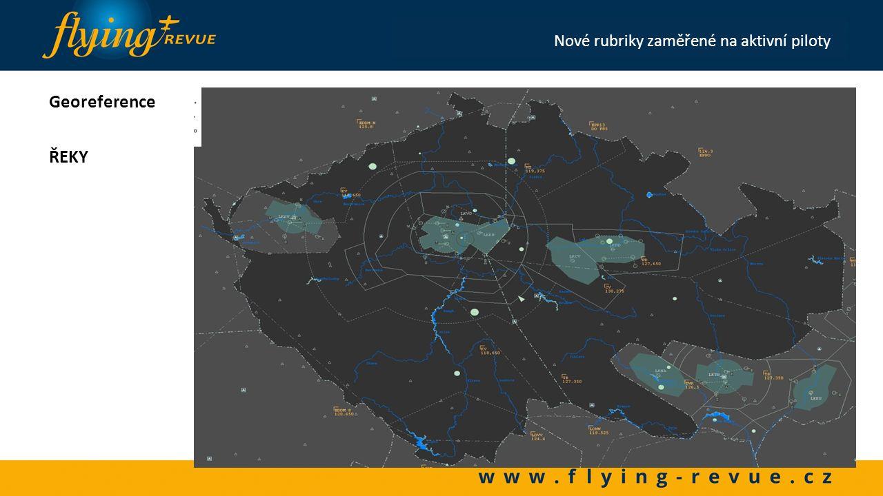 Georeference KOMUNIKACE Nové rubriky zaměřené na aktivní piloty
