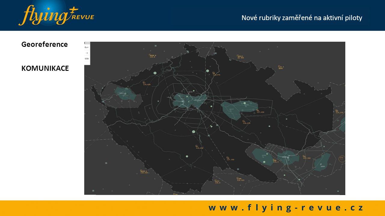 Georeference LETIŠTĚ Nové rubriky zaměřené na aktivní piloty