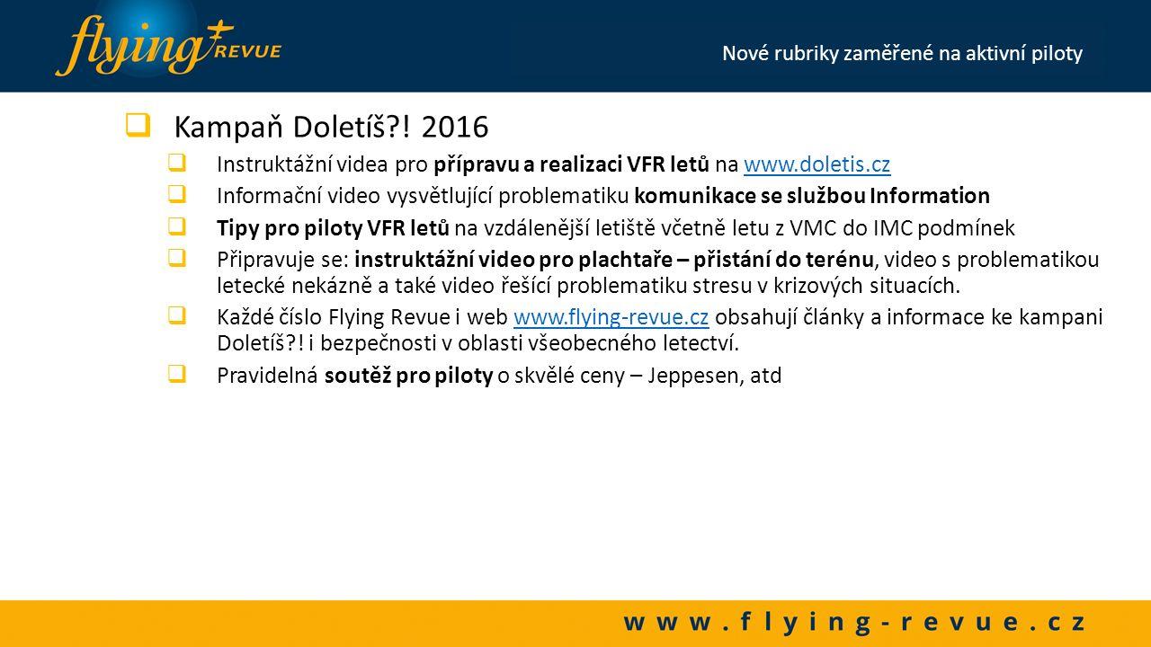 """ Nový zdroj spolehlivých informací i možností pro zlepšování znalostí na www.flying-revue.cz – sekce """"pro piloty – je postupně připravován k plnému spuštění k 1."""