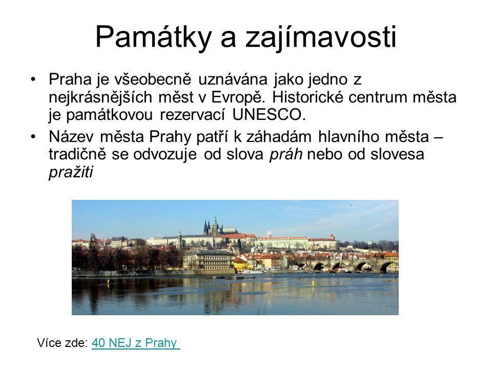 Památky a zajímavosti Praha je všeobecně uznávána jako jedno z nejkrásnějších měst v Evropě.