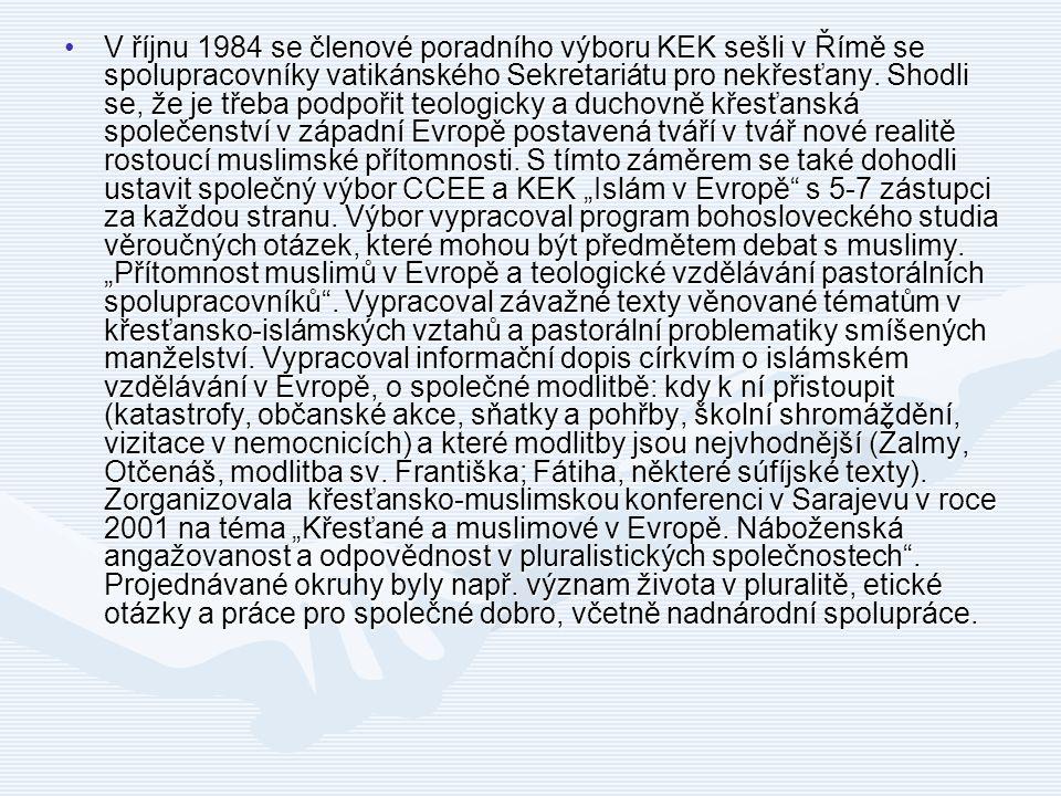 V říjnu 1984 se členové poradního výboru KEK sešli v Římě se spolupracovníky vatikánského Sekretariátu pro nekřesťany. Shodli se, že je třeba podpořit