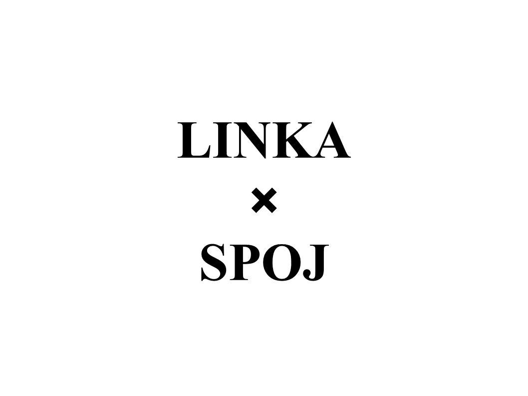 LINKA × SPOJ