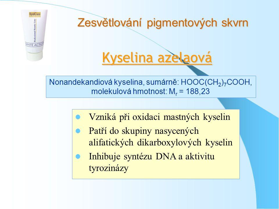 Zesvětlování pigmentových skvrn Kyselina azelaová Nonandekandiová kyselina, sumárně: HOOC(CH 2 ) 7 COOH, molekulová hmotnost: M r = 188,23 Vzniká při oxidaci mastných kyselin Patří do skupiny nasycených alifatických dikarboxylových kyselin Inhibuje syntézu DNA a aktivitu tyrozinázy