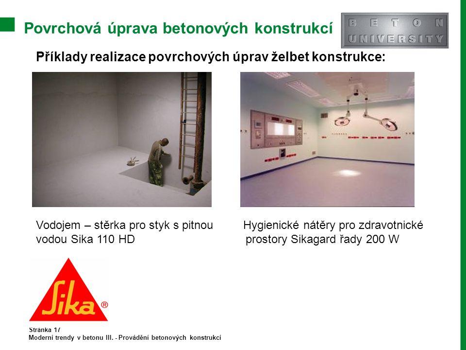 Povrchová úprava betonových konstrukcí Stránka 17 Moderní trendy v betonu III.