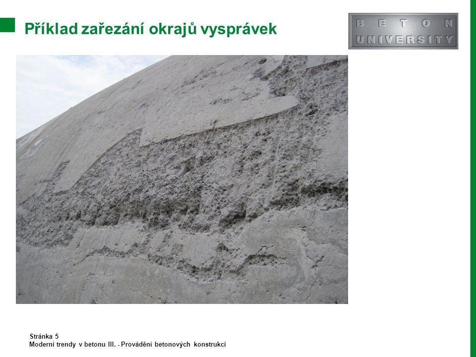 Příklad zařezání okrajů vysprávek Stránka 5 Moderní trendy v betonu III. - Provádění betonových konstrukcí