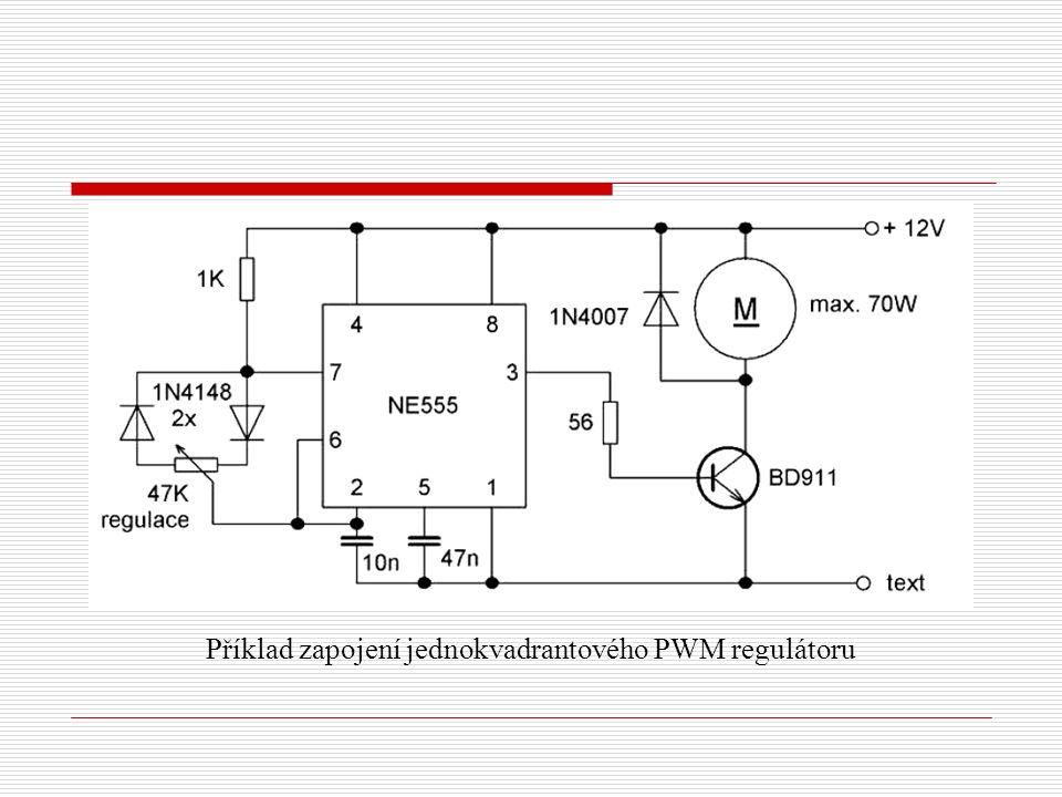 Příklad zapojení jednokvadrantového PWM regulátoru