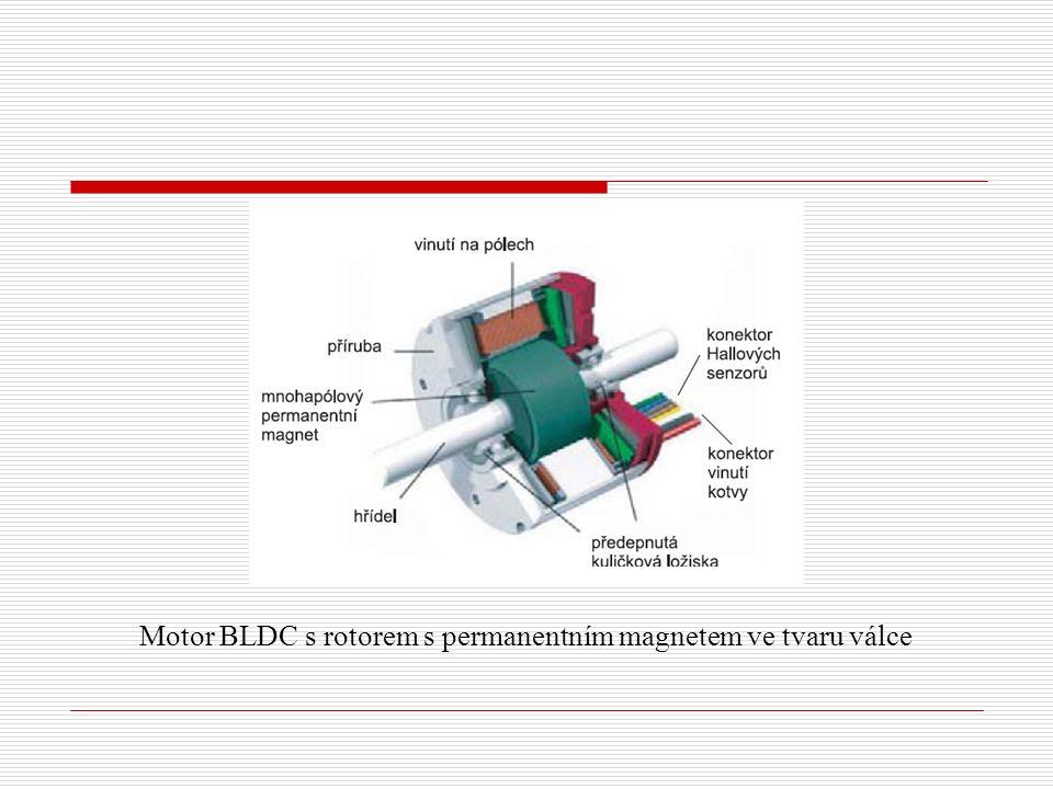 Motor BLDC s rotorem s permanentním magnetem ve tvaru válce