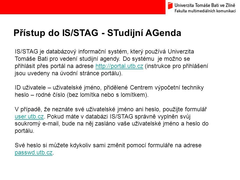 Přístup do IS/STAG - STudijní AGenda Bc.