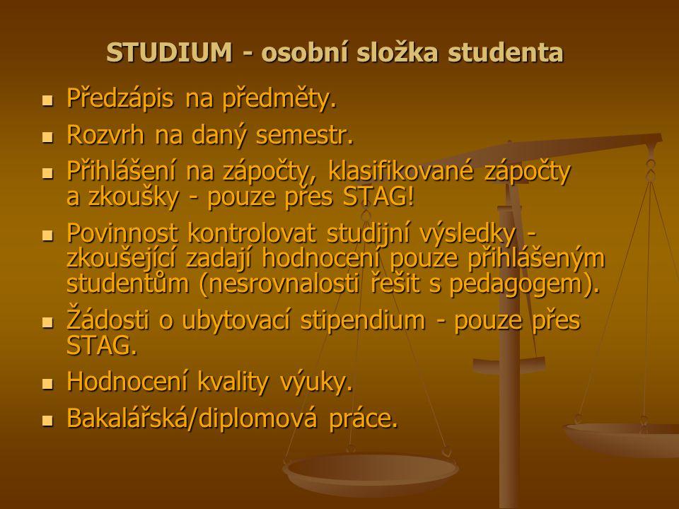 STUDIUM - osobní složka studenta Předzápis na předměty.