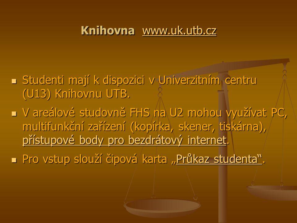 Knihovna www.uk.utb.cz www.uk.utb.cz Studenti mají k dispozici v Univerzitním centru (U13) Knihovnu UTB.
