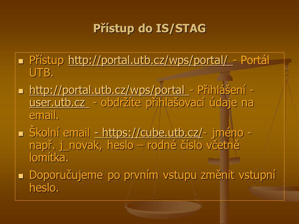 Přístup do IS/STAG Přístup http://portal.utb.cz/wps/portal/ - Portál UTB.