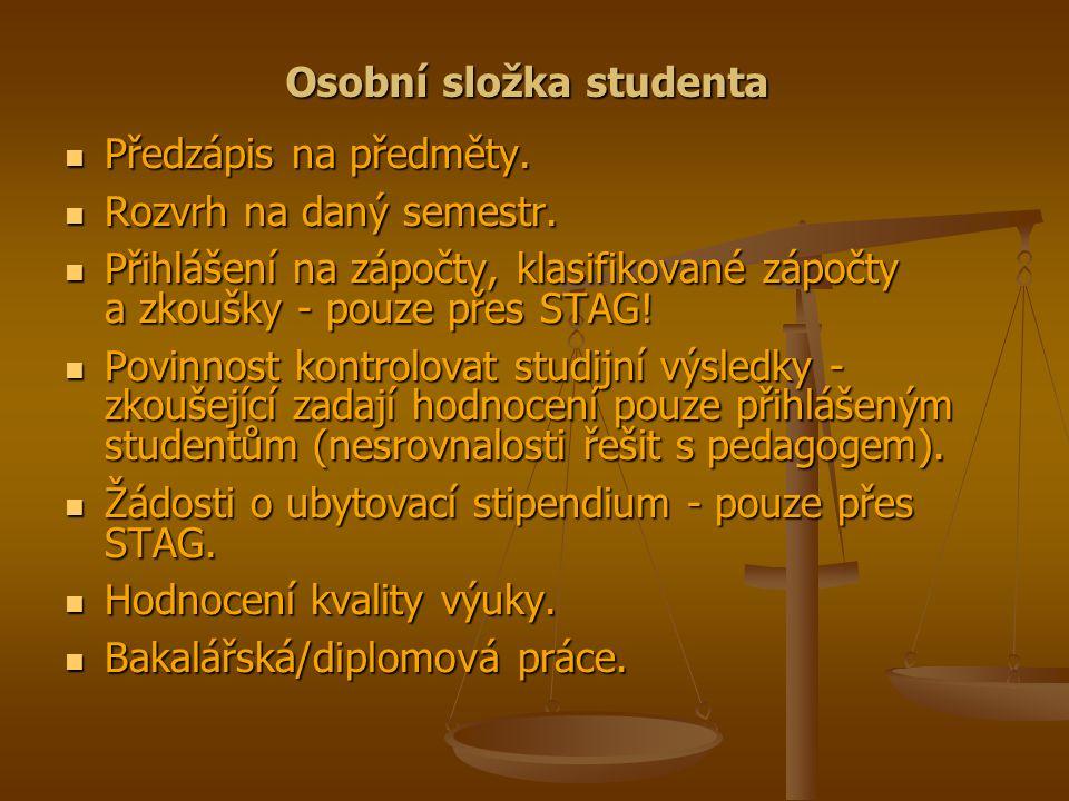 Osobní složka studenta Předzápis na předměty. Předzápis na předměty.