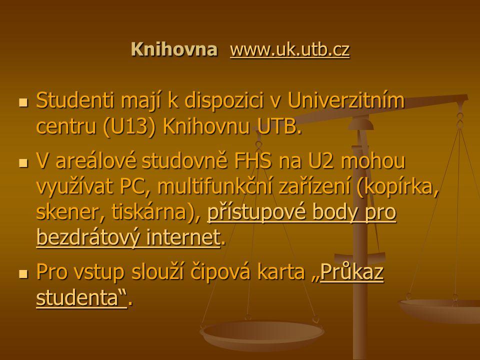 Knihovna www.uk.utb.cz www.uk.utb.cz Studenti mají k dispozici v Univerzitním centru (U13) Knihovnu UTB. Studenti mají k dispozici v Univerzitním cent