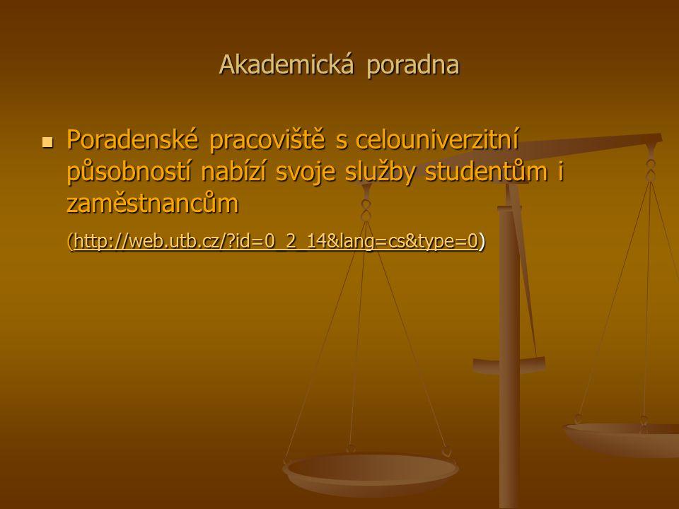 Akademická poradna Poradenské pracoviště s celouniverzitní působností nabízí svoje služby studentům i zaměstnancům (http://web.utb.cz/ id=0_2_14&lang=cs&type=0) Poradenské pracoviště s celouniverzitní působností nabízí svoje služby studentům i zaměstnancům (http://web.utb.cz/ id=0_2_14&lang=cs&type=0)http://web.utb.cz/ id=0_2_14&lang=cs&type=0