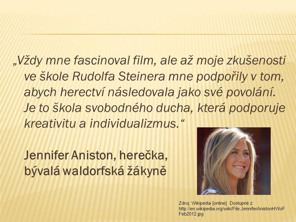 """""""Vždy mne fascinoval film, ale až moje zkušenosti ve škole Rudolfa Steinera mne podpořily v tom, abych herectví následovala jako své povolání. Je to š"""