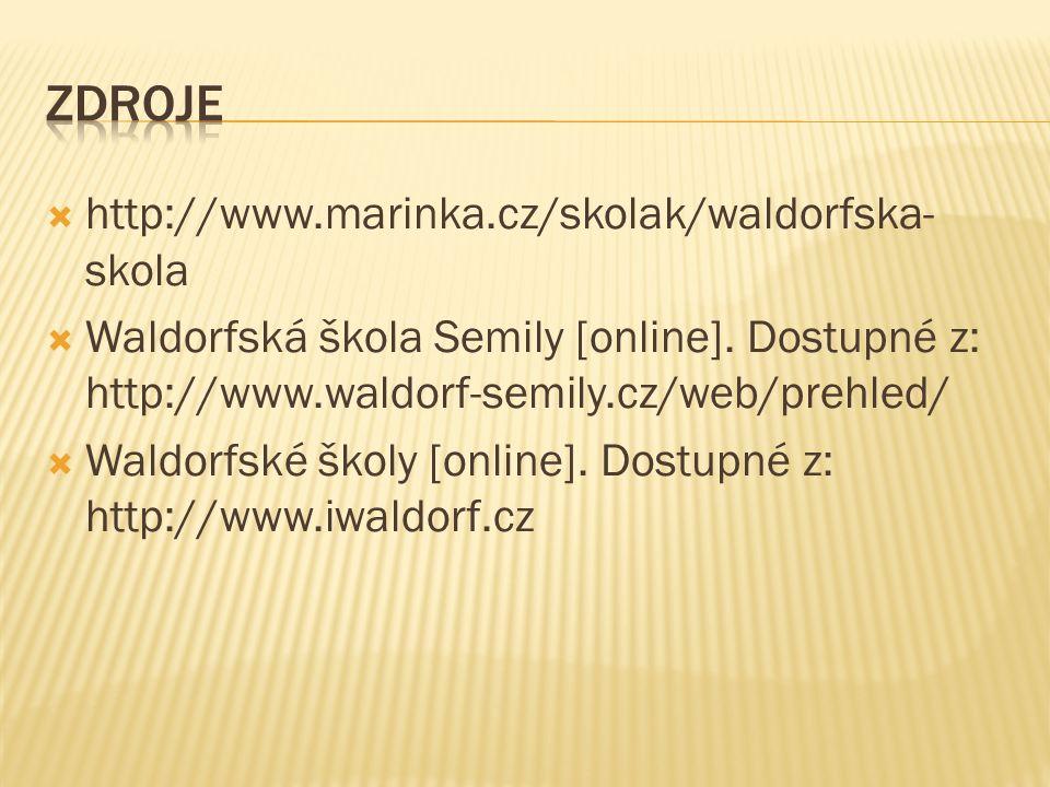  http://www.marinka.cz/skolak/waldorfska- skola  Waldorfská škola Semily [online]. Dostupné z: http://www.waldorf-semily.cz/web/prehled/  Waldorfsk