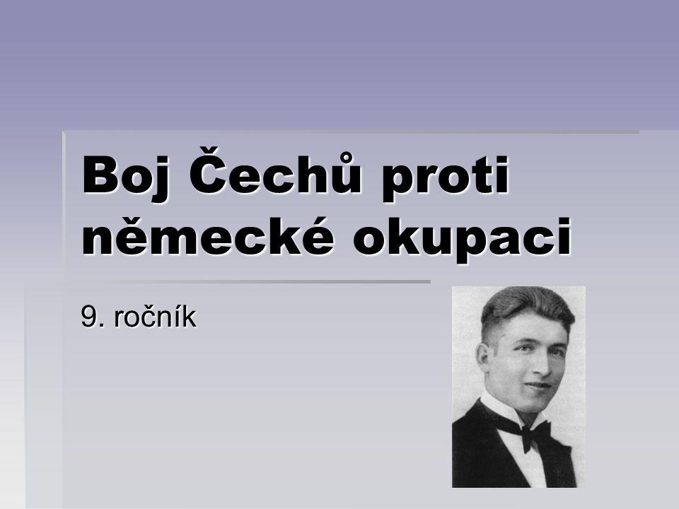 Boj Čechů proti německé okupaci 9. ročník