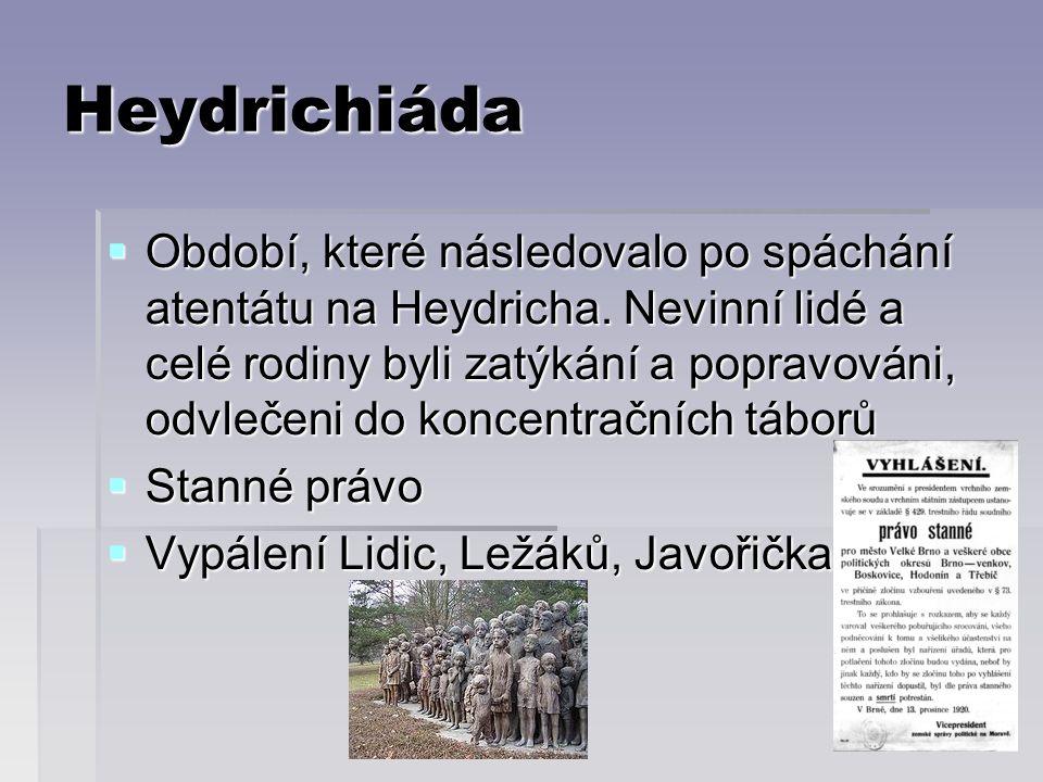 Heydrichiáda  Období, které následovalo po spáchání atentátu na Heydricha.