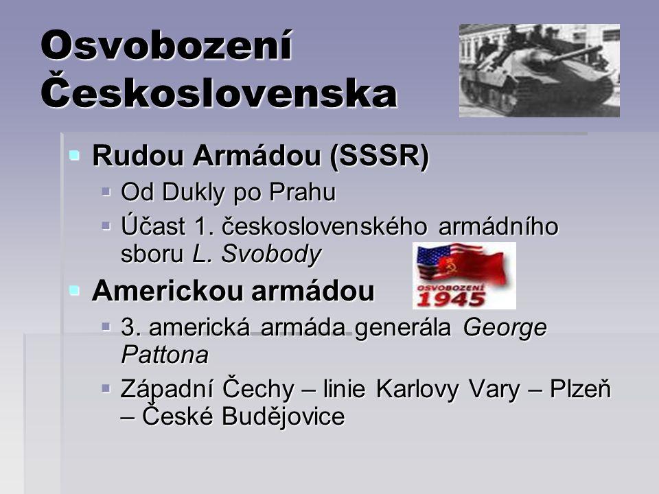 Osvobození Československa  Rudou Armádou (SSSR)  Od Dukly po Prahu  Účast 1.