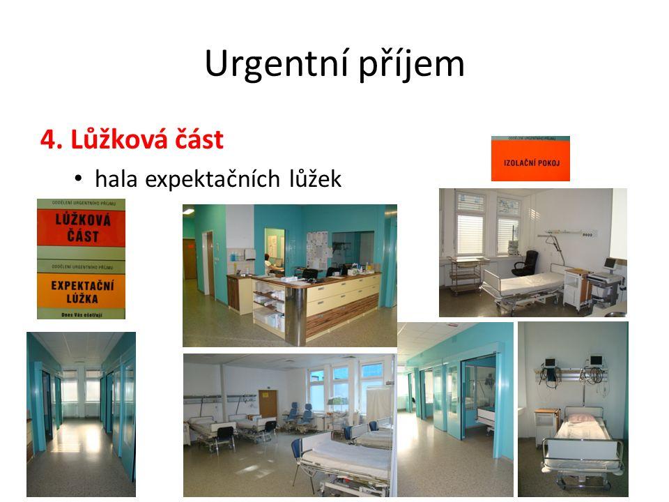 Urgentní příjem 4. Lůžková část hala expektačních lůžek Urgentní medicína, 4.ročník22