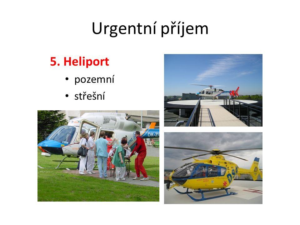 Urgentní příjem 5. Heliport pozemní střešní
