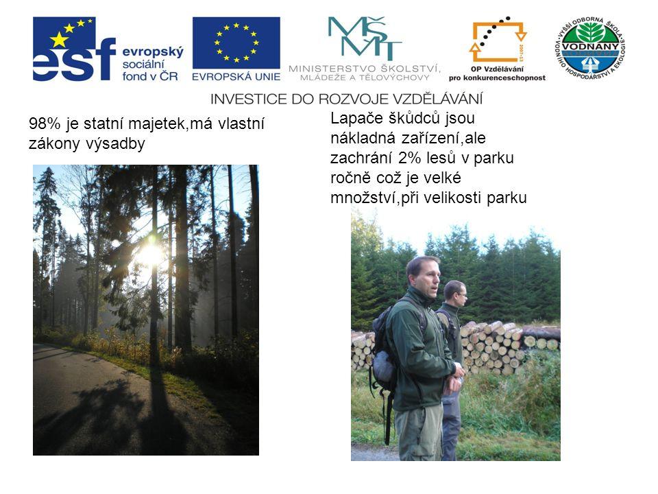 Lapače škůdců jsou nákladná zařízení,ale zachrání 2% lesů v parku ročně což je velké množství,při velikosti parku 98% je statní majetek,má vlastní zákony výsadby