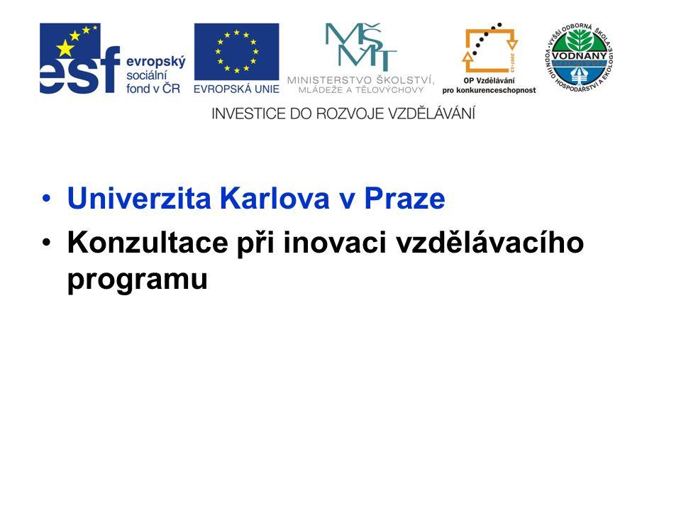 Univerzita Karlova v Praze Konzultace při inovaci vzdělávacího programu