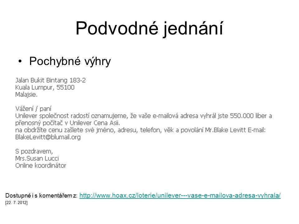 Podvodné jednání Pochybné výhry Dostupné i s komentářem z: http://www.hoax.cz/loterie/unilever---vase-e-mailova-adresa-vyhrala/http://www.hoax.cz/loterie/unilever---vase-e-mailova-adresa-vyhrala/ [22.