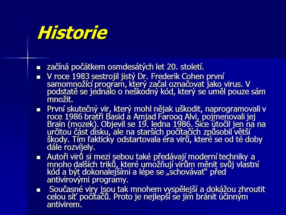 Historie začíná počátkem osmdesátých let 20. století.